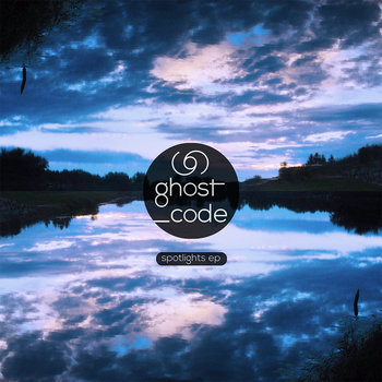 ghost_code - Spotlights EP (2015)