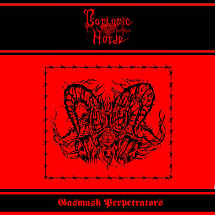 "Barbaric Horde - ""Gasmask Perpetrators"" cover art"