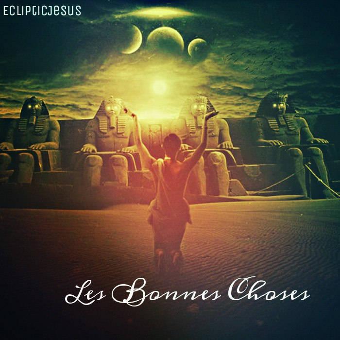 EclipticJesus - Les Bonnes Choses LP + 2 ЕР (2015)