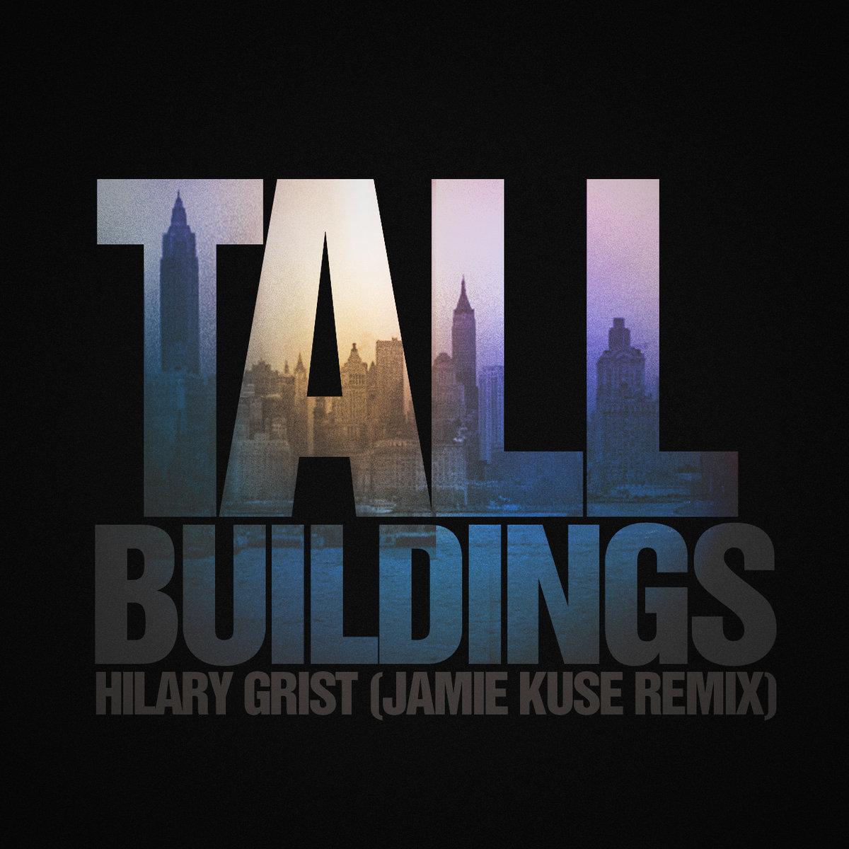 Tall Buildings Jamie Kuse