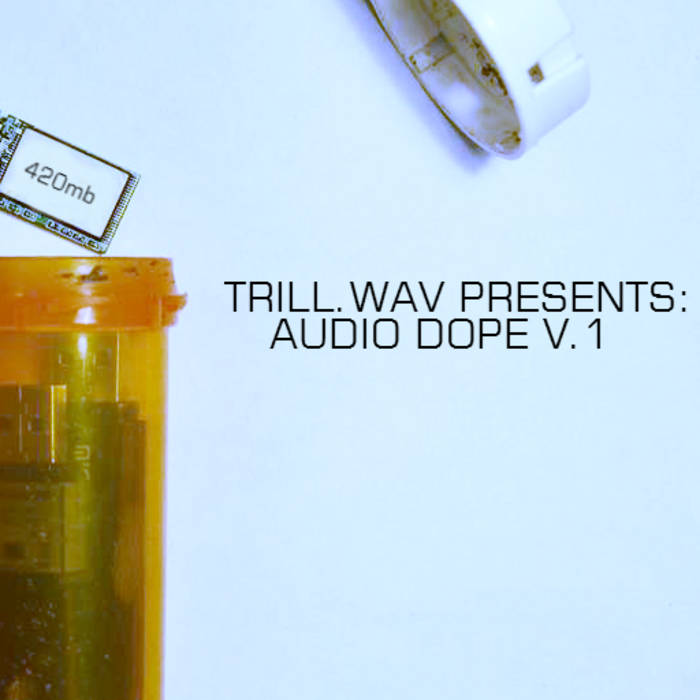 trill.wav presents: audio dope v.I (TW003) cover art