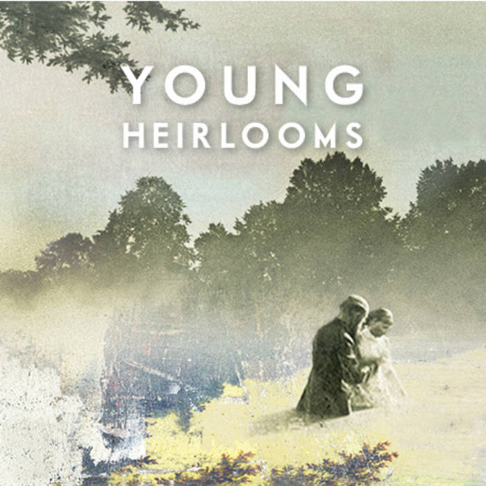 Young Heirlooms cover art