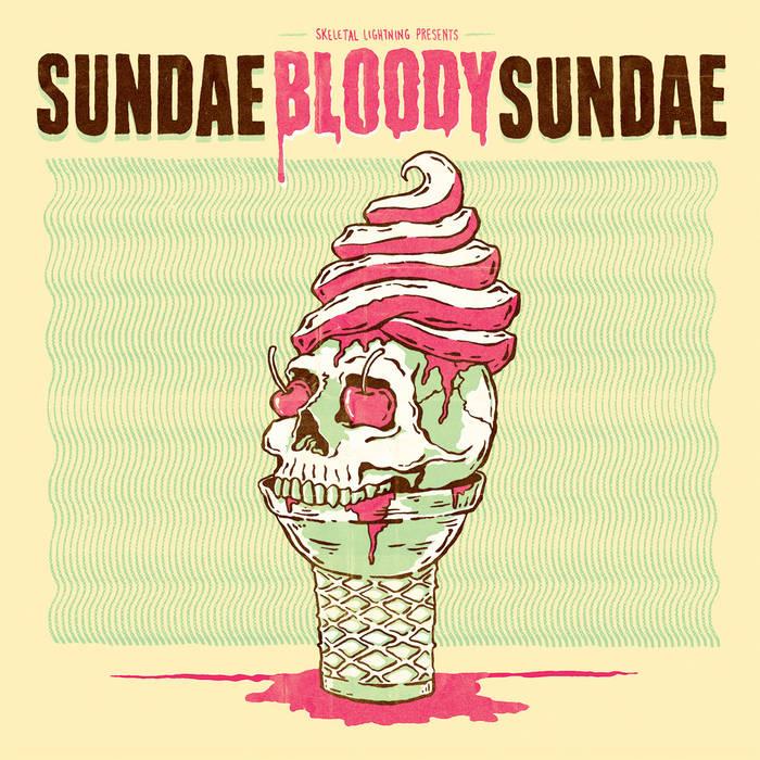 Sundae Bloody Sundae cover art