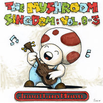 The Mushroom Singdom Vol. 0-3 cover art