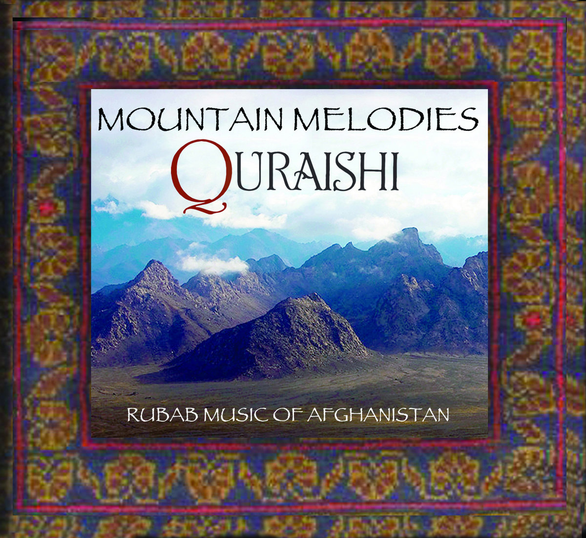Quraishi - Mountain Melodies