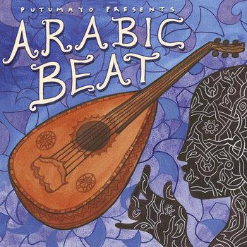 Arabic Beat | Putumayo World Music