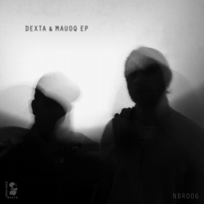 Dexta & Mauoq EP [NBR006] cover art