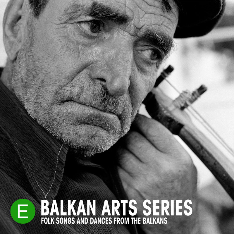 The Complete Balkan Arts Series