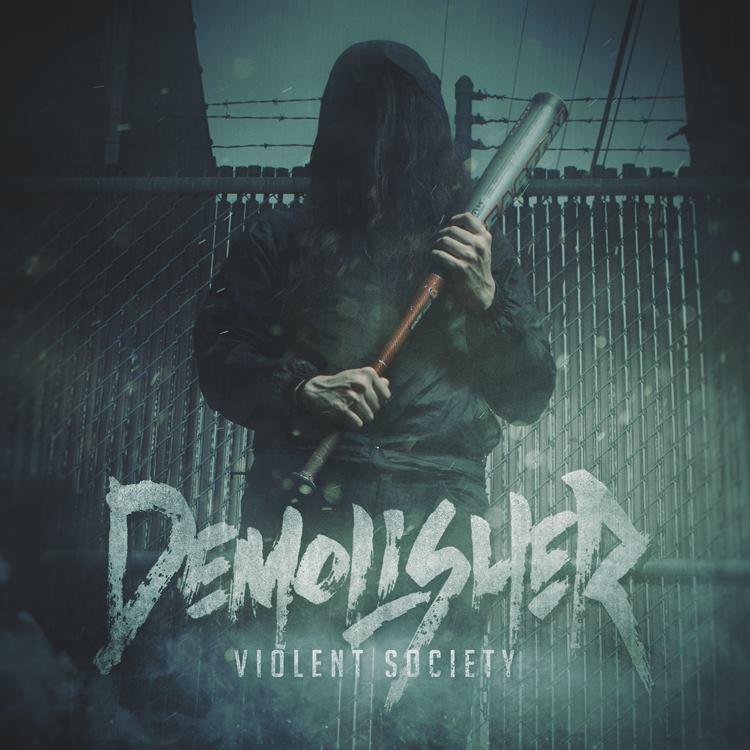 Demolisher - Violent Society (2016)