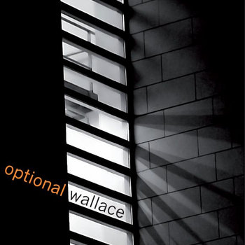 Debut album 'Optional Wallace' out now on Squeeling Beagle Records