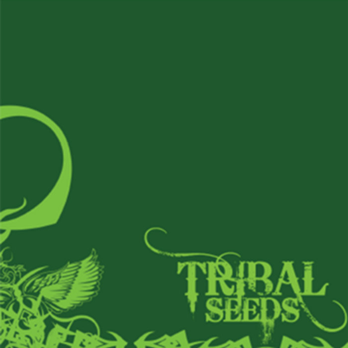 Tribal Seeds Band Tribal Seeds
