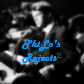 PhiLo's Rejects 2 cover art