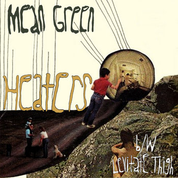 "Mean Green 7"" cover art"