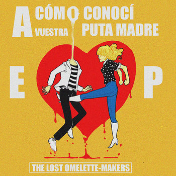 The Lost Omelette-Makers presentan EP