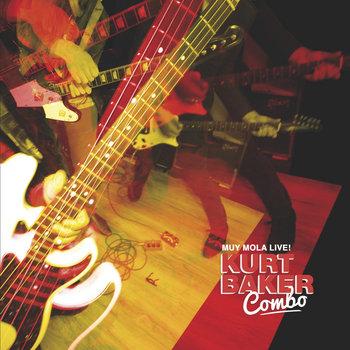 Kurt Baker Combo