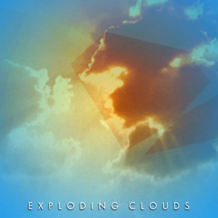 Exploding Clouds EP cover art