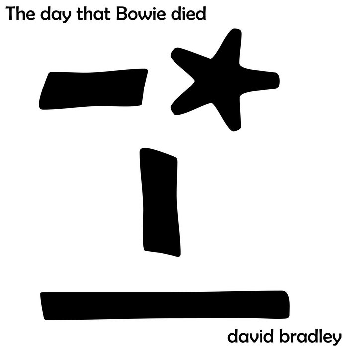 The Day that Bowie Died cover art