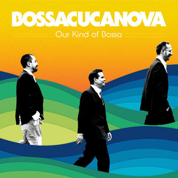 Our Kind Of Bossa cover art