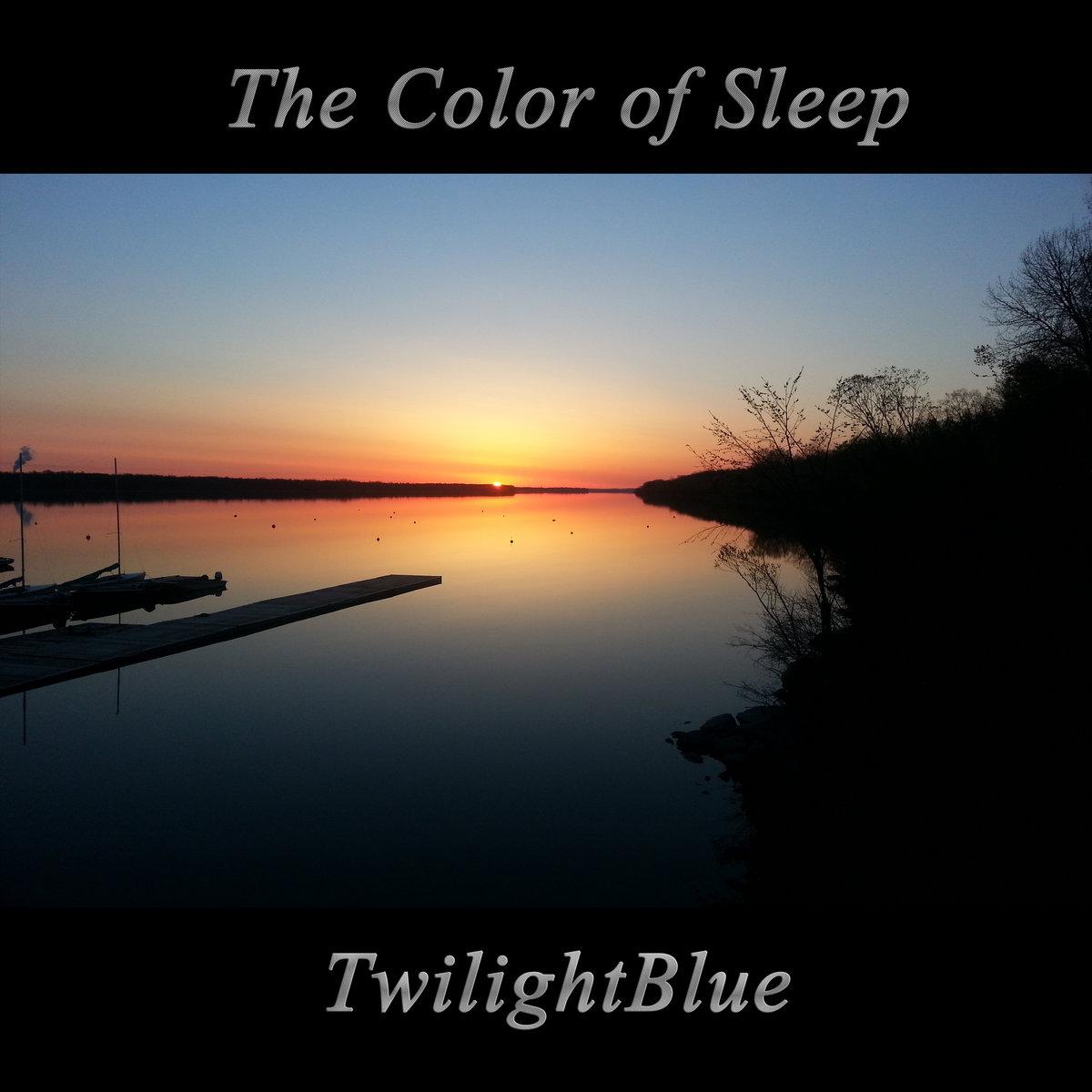 https://thecolorofsleep.bandcamp.com/album/twilightblue
