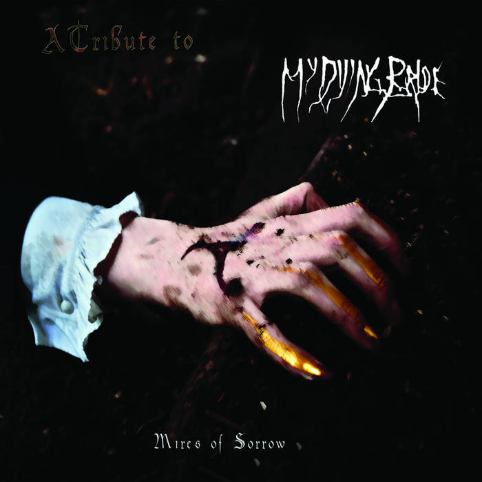 Mires Of Sorrow: A Tribute To MY DYING BRIDE