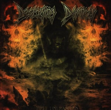 Destroying Divinity - Hell Unleashed (2004)