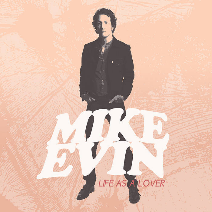 Mike Evin � Life As a Lover