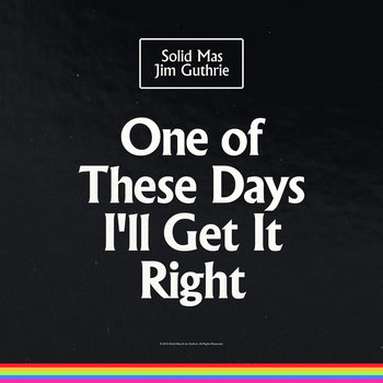 One Of These Days I'll Get It Right cover art