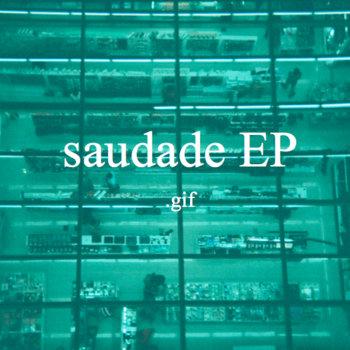 saudade EP cover art