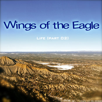 Life [part 02] - Wings of the Eagle cover art