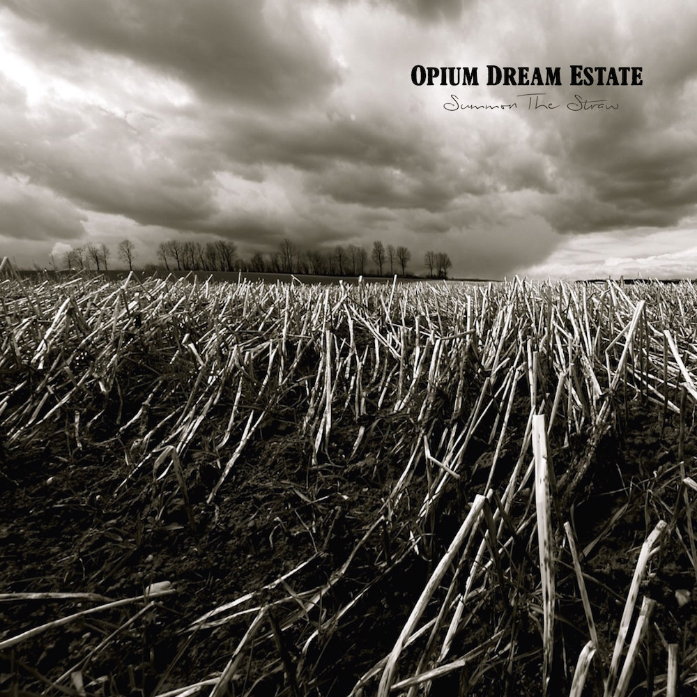 Opium Dream Estate - Summon the Straw
