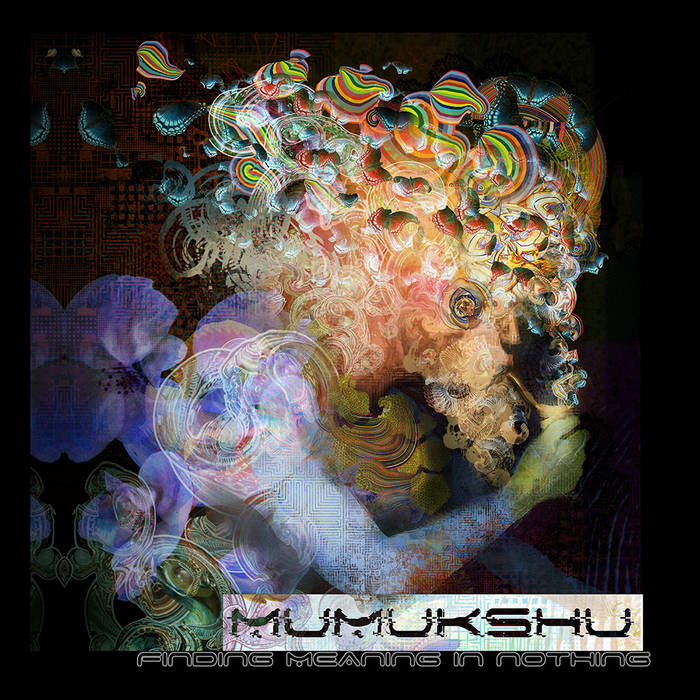 Mumukshu - Finding Meaning in Nothing cover art