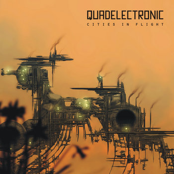 Quadelectronic Cities In Flight 2