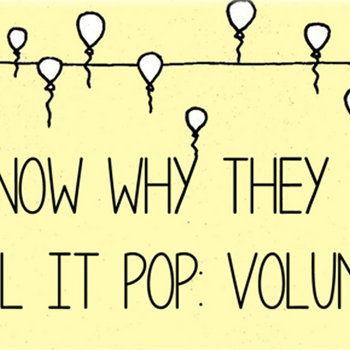 I Know Why They Call It Pop: Volume 2 cover art