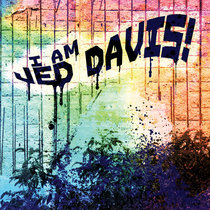 I AM JED DAVIS! cover art