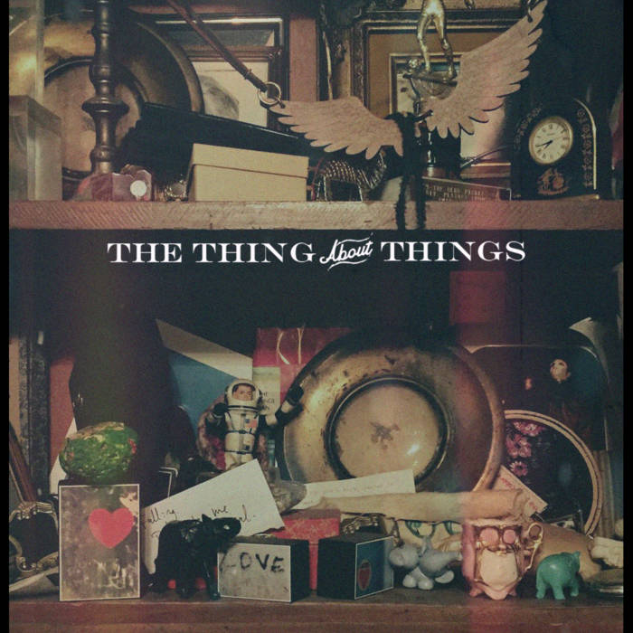 The Thing About Things cover art