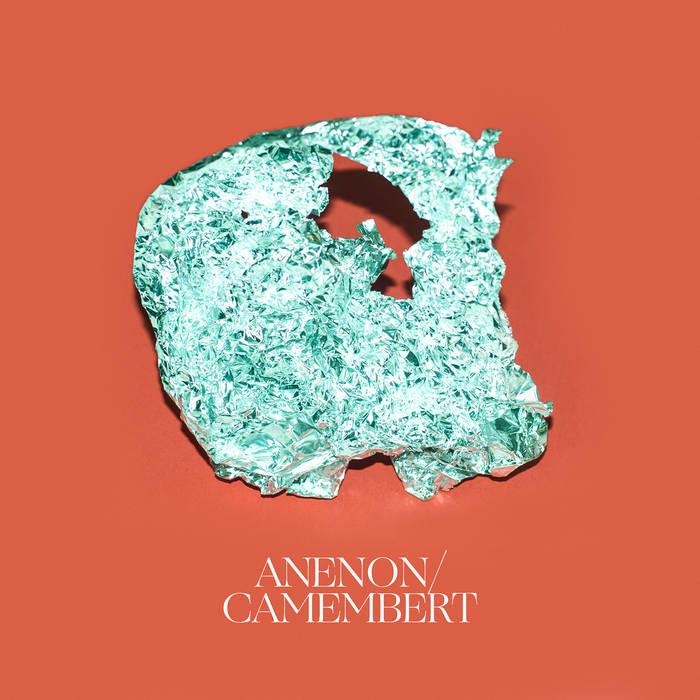 Anenon - Camembert (2015)