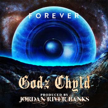 Godz Chyld - Forever EP cover art