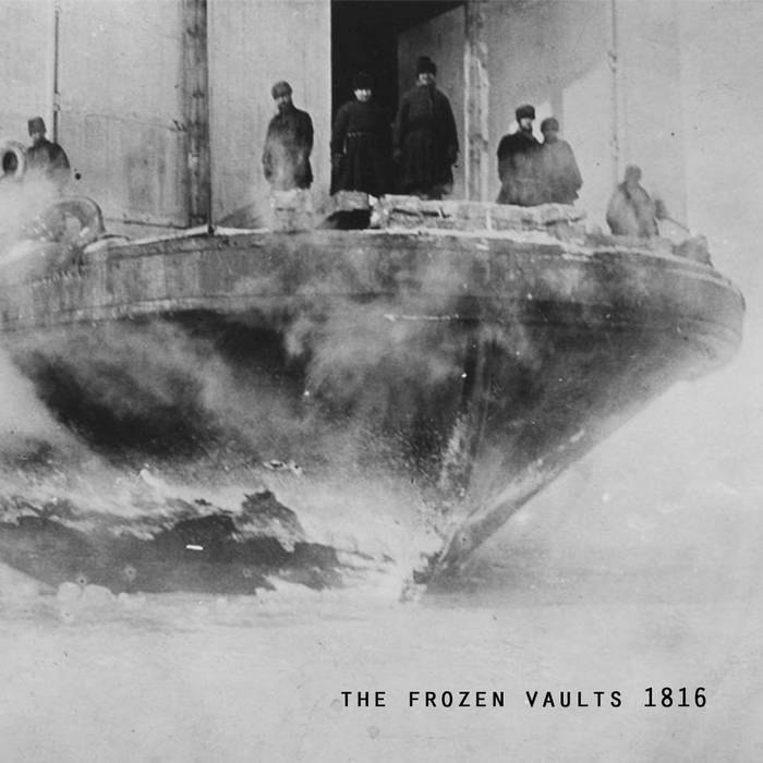 Buy The Frozen Vaults ~ 1816 via Bandcamp