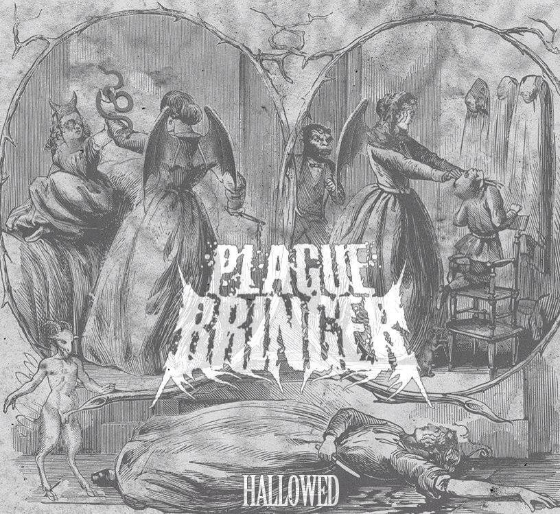 Plaguebringer - Hallowed [EP] (2014)