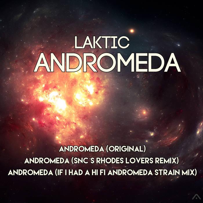Laktic - Andromeda EP cover art