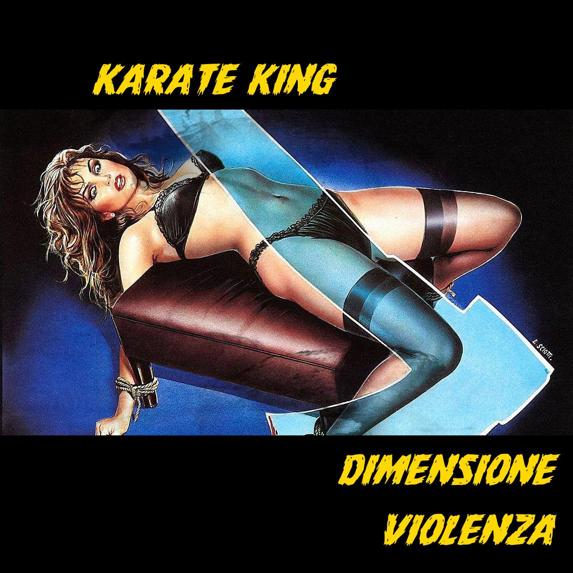 Karate King - Dimensione Violenza