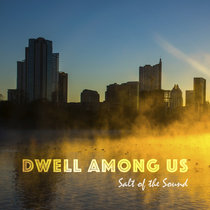 Dwell Among Us cover art