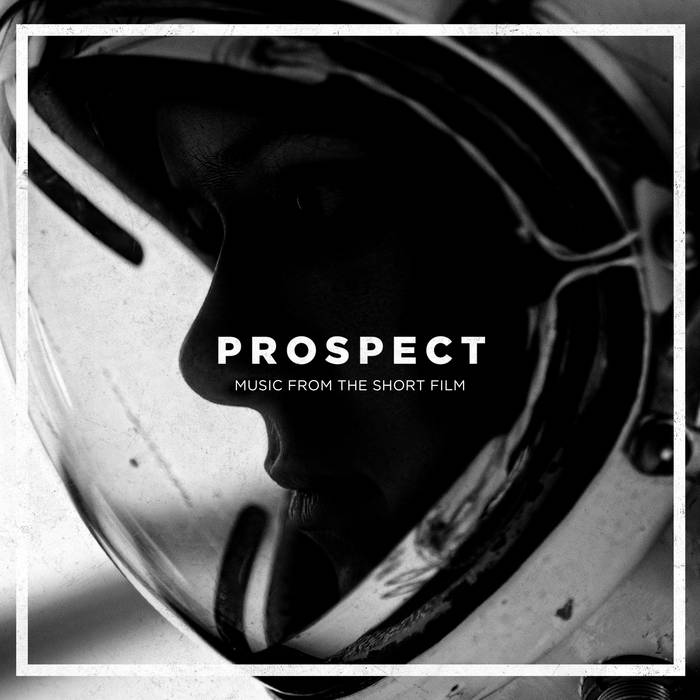 Prospect (Music from the Short Film) cover art