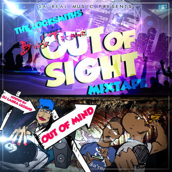 BRITHOPTV: [New Release] The locksmiths (@LocksmithsLDN) -  'Out Of Sight' Mixtape OUT NOW! [Rel. 06/10/14] | #UKRap #UKHipHop