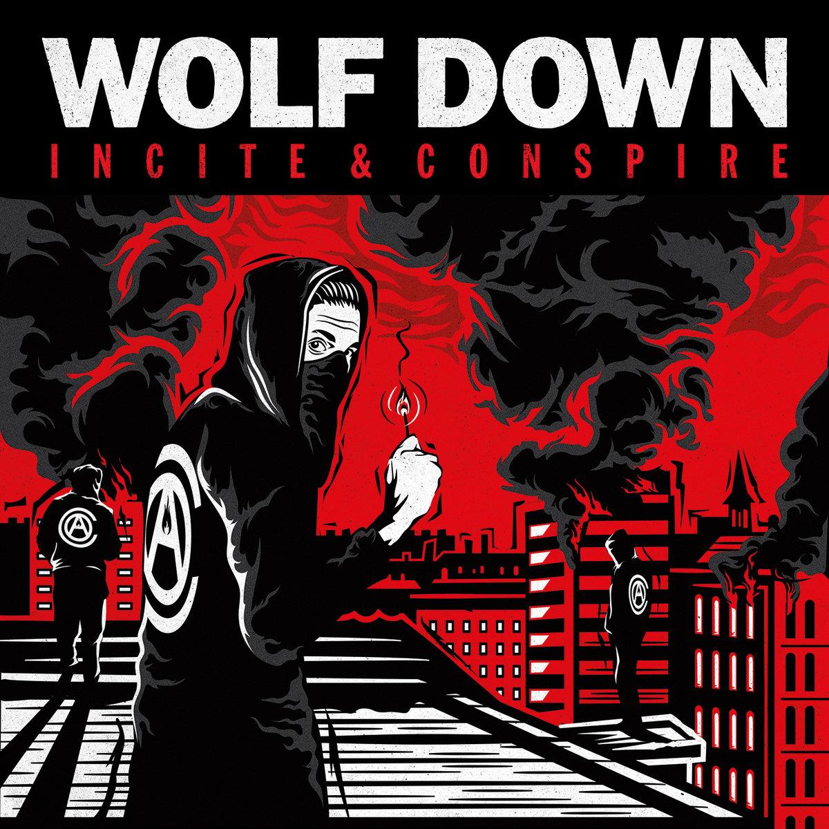 Wolf Down - Incite & Conspire (2016)