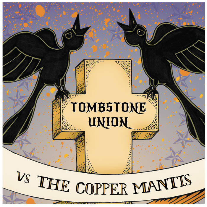 Tombstone Union vs The Copper Mantis cover art