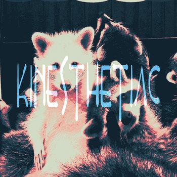 Kinesthetiac - Kinesthetiac EP
