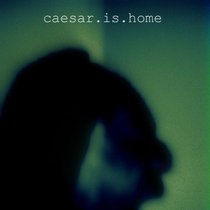 Caesar Is Home cover art