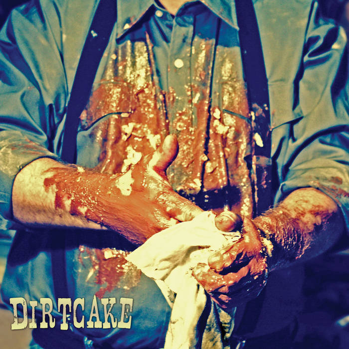 Dirtcake cover art