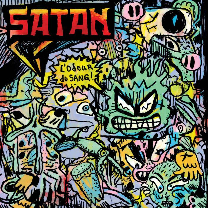 Satan - L'odeur du sang